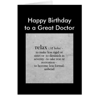 Birthday to a Great Doctor definition Relax Humor Greeting Card
