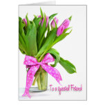 Birthday Tulips for Friend Greeting Card