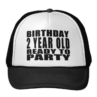 Birthday Two Year Old Ready to Party Trucker Hats