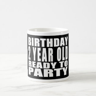 Birthday Two Year Old Ready to Party Coffee Mugs
