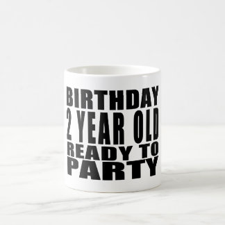 Birthday Two Year Old Ready to Party Coffee Mug