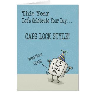 Birthday Wishes, Caps Lock Style Card