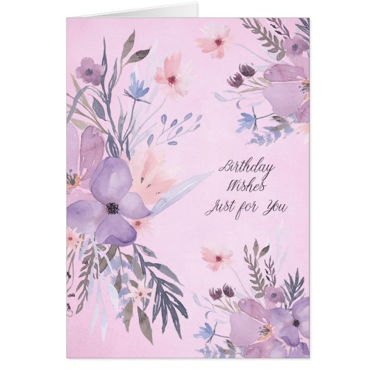 Birthday Wishes Just for You Watercolor Flowers Card
