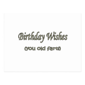Birthday Wishes Old Fart Post Cards