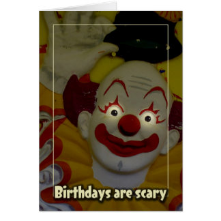 Birthdays Are Scary Card