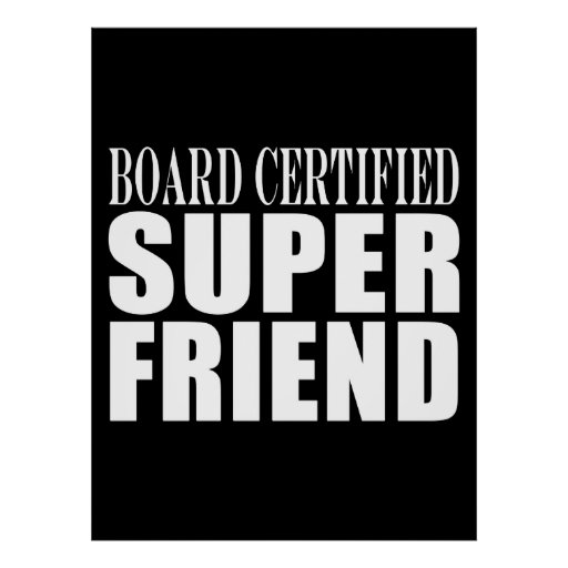 Birthdays Christmas Parties : Super Friend Poster