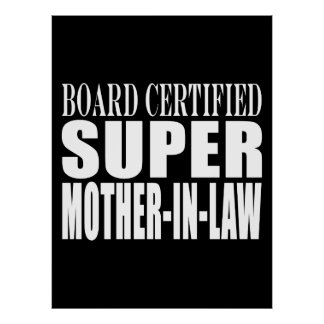 Birthdays Christmas Parties : Super Mother in Law Posters