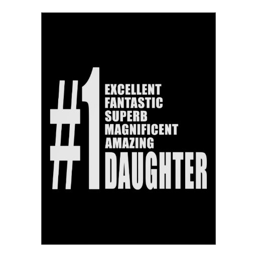 Birthdays Parties Christmas : Number One Daughter Poster