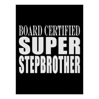Birthdays Parties Christmas : Super Stepbrother Posters