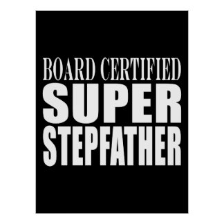Birthdays Parties Christmas : Super Stepfather Poster