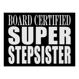 Birthdays Parties Christmas : Super Stepsister Posters