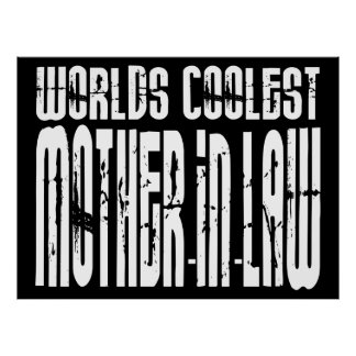 Birthdays Parties Worlds Coolest Mothers in Law Poster