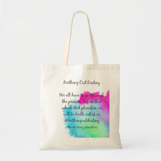 Birthing Out Destiny Appeal Budget Tote Bag