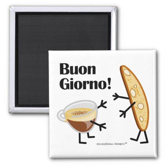 Biscotti & Coffee - Buon Giorno! Magnet