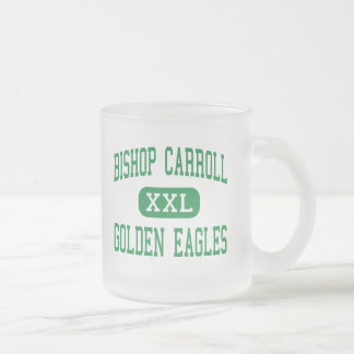 Bishop Carroll - Golden Eagles - Wichita Frosted Glass Mug