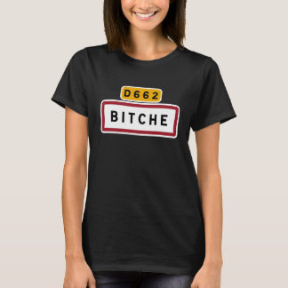 Bitche, Road Sign, France T-Shirt