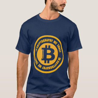 Bitcoin In Cryptography We Trust T-Shirt