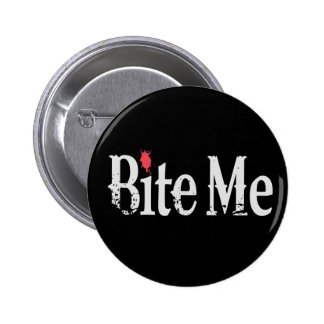Bite Me (Blood) 6 Cm Round Badge