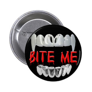 Bite Me Blood And teeth Button