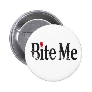 Bite Me Blood Pinback Button