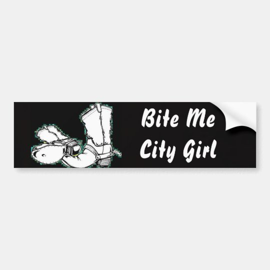 Bite Me City Girl Bumper Sticker