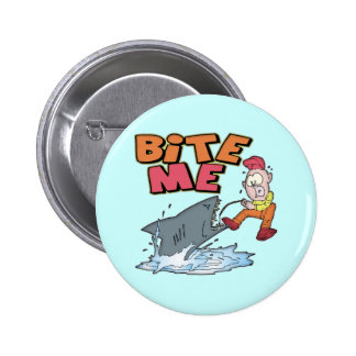 Bite Me Fishing T-shirts and Gifts 6 Cm Round Badge