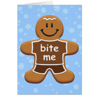 Bite Me Gingerbread Man Greeting Card