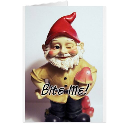 Bite Me Gnome Greeting Cards