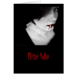 Bite Me Greeting Card