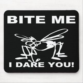 Bite Me I Dare You Funny Mosquito Mousepad