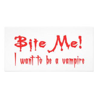 Bite Me I Want To Be A Vampire Custom Photo Card