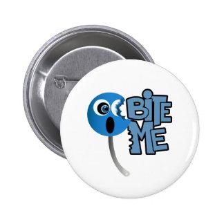 Bite Me - Sucker (2) 6 Cm Round Badge