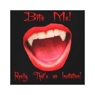Bite Me, That's An Invitation Canvas Print