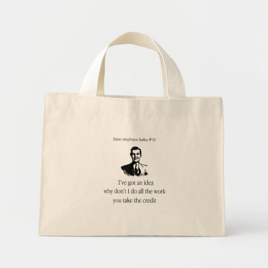 Bitter Employee Haiku #13 Mini Tote Bag