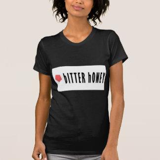 Bitter Honey T-Shirt