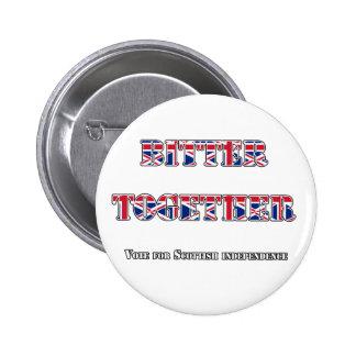 Bitter Not Better Together Independence Badge
