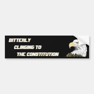 Bitterly Clinging to the Constitution Bumper Sticker