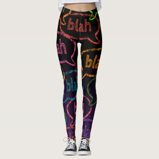 bla bla bla leggins leggings