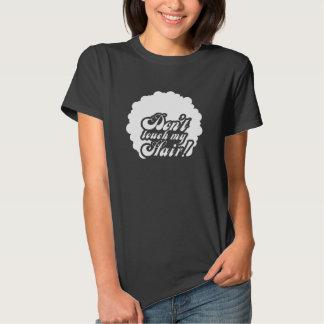 "black 70 ' s-T-shirt ""Don't touch my Hair! "" Tee Shirt"