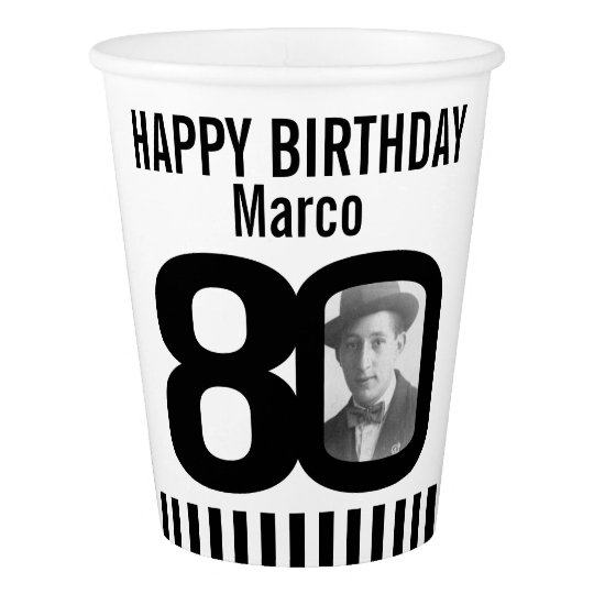 Black 80th birthday custom photo paper cups