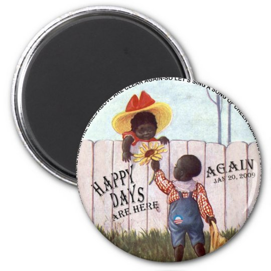 Black Americana Obama Happy Days are Here Again 6 Cm Round Magnet