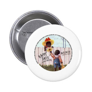 Black Americana Obama Happy Days are Here Again Pinback Buttons