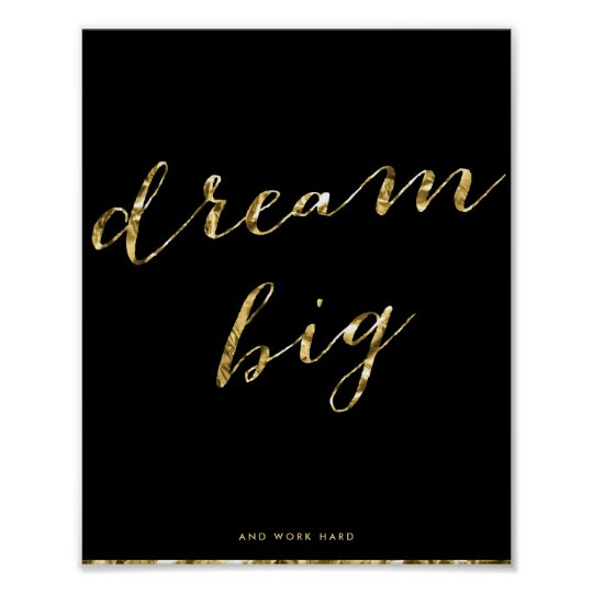 Black And Gold Foil Dream Big Matte Poster
