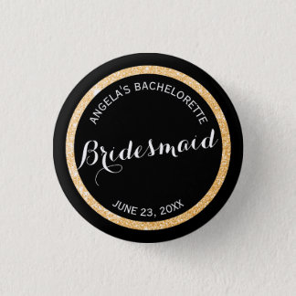 Black and Gold Glitter Bridesmaid Bachelorette 3 Cm Round Badge
