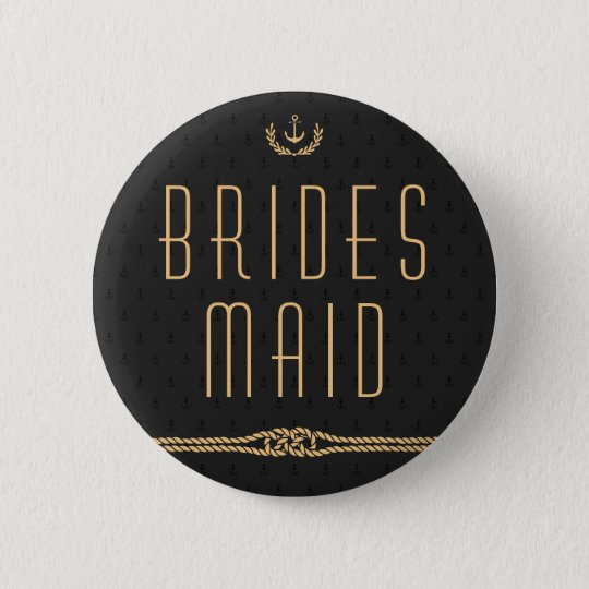 Black And Gold Nautical Wedding Buttons Bridesmaid
