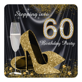 Black and Gold Stepping Into 60 Birthday Party 5.25x5.25 Square Paper Invitation Card