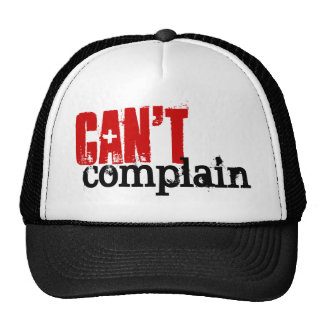 BLACK and RED Grunge Text CAN'T COMPLAIN Cap