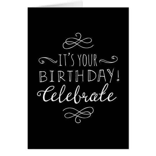 Black and White Birthday Celebrate Card