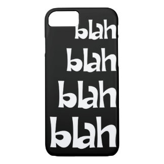 Black and White Blah   iPhone 7 case