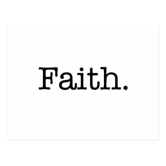 Black And White Faith Inspirational Quote Template Postcard